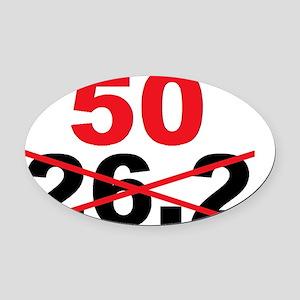 Beyond the Marathon - 50 Mile Ultr Oval Car Magnet