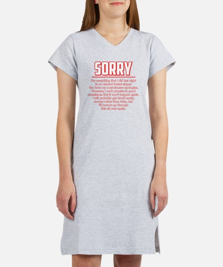 Sorry for Being Drunk Women's Nightshirt