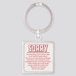 Sorry for Being Drunk Square Keychain