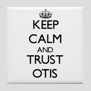 Keep Calm and TRUST Otis Tile Coaster