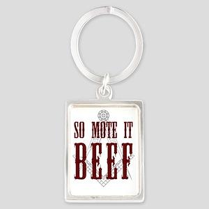 So Mote it Beef Portrait Keychain