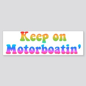 Keep on Motorboatin Sticker (Bumper)