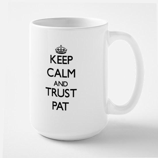 Keep Calm and TRUST Pat Mugs