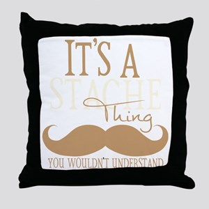 Its A Stache Thing Throw Pillow