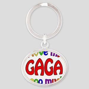 I love my GAGA soooo much! Oval Keychain