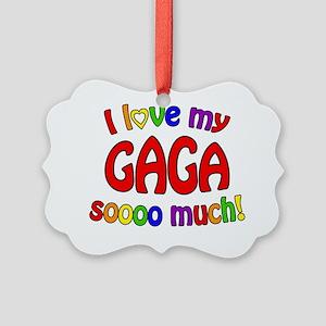 I love my GAGA soooo much! Picture Ornament