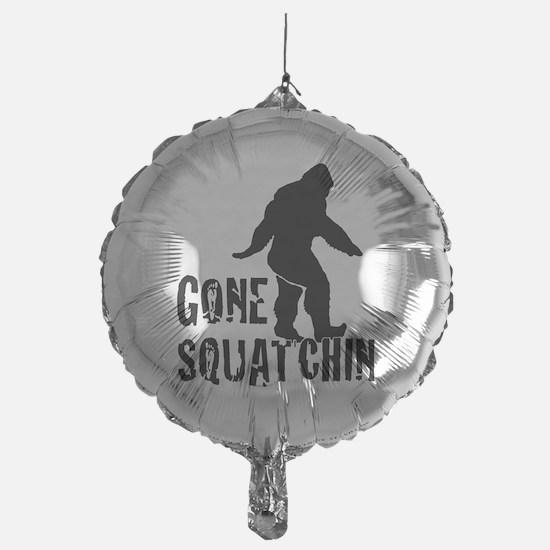 Gone squatchin print Balloon