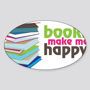 Books Make Me Happy Sticker (Oval)