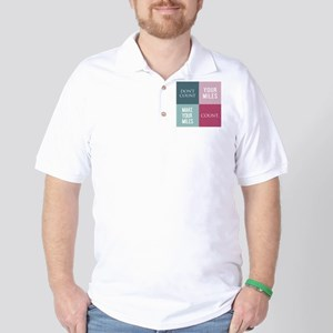 bottle dont count your miles Golf Shirt