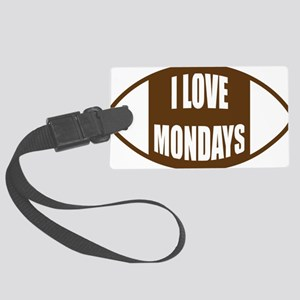 I Love Mondays Large Luggage Tag
