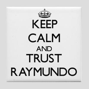 Keep Calm and TRUST Raymundo Tile Coaster