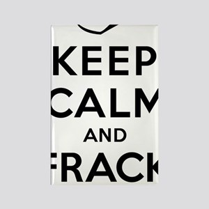 Keep Calm and Frack On Rectangle Magnet