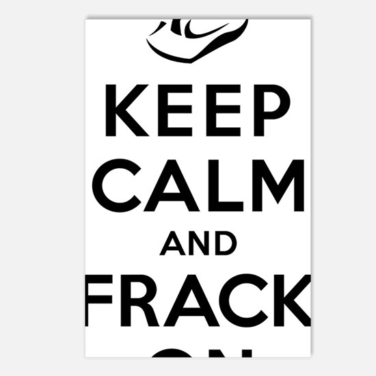 Keep Calm and Frack On Postcards (Package of 8)