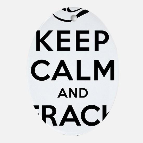 Keep Calm and Frack On Oval Ornament