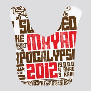 I Survived the Mayan Apocalypse 2012 Bib