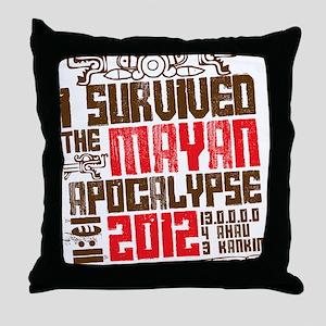 I Survived the Mayan Apocalypse 2012 Throw Pillow