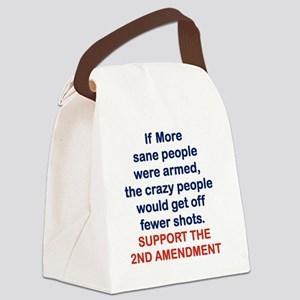 IF MORE SANE PEOPLE WERE ARMED... Canvas Lunch Bag