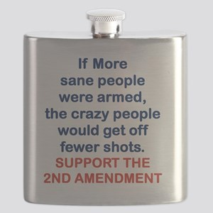 IF MORE SANE PEOPLE WERE ARMED... Flask