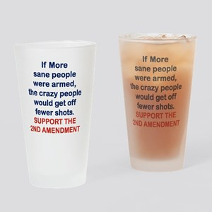 IF MORE SANE PEOPLE WERE ARMED... Drinking Glass