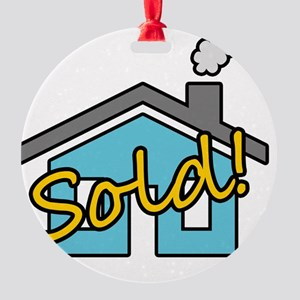 House Sold! Round Ornament