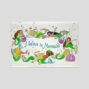 I Believe In Mermaids Rectangle Magnet