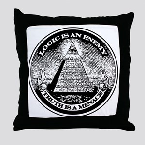 LOGIC IS AN ENEMY / TRUTH IS A MENACE Throw Pillow