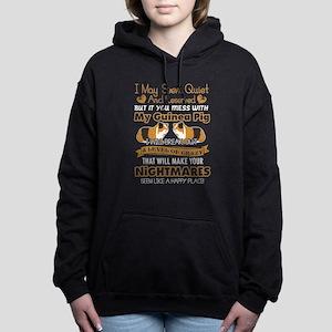 Don't mess with my Guinea pig shirt Sweatshirt