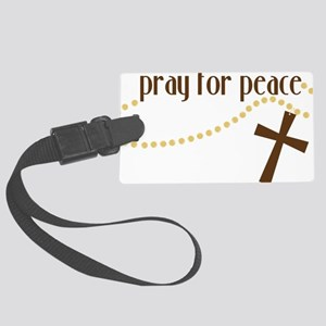 Pray For Peace Large Luggage Tag