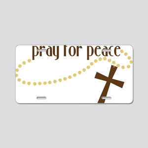 Pray For Peace Aluminum License Plate