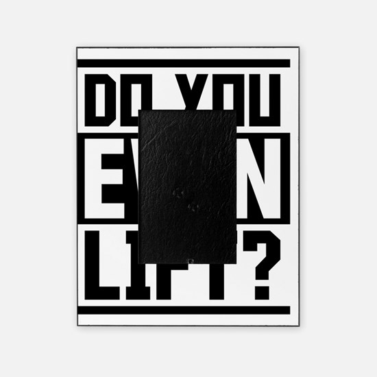 Do you even lift? Picture Frame