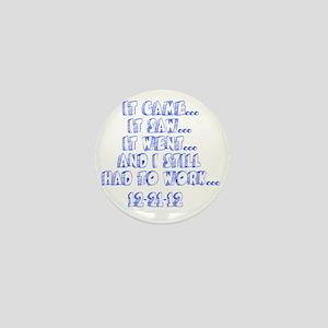 12-21-12 Mini Button
