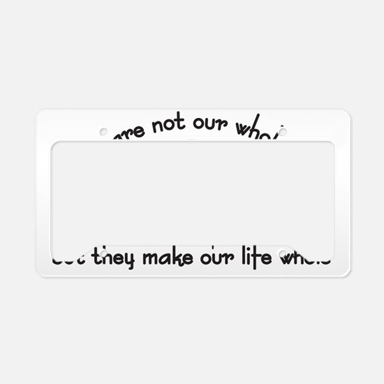 Our Life Whole License Plate Holder