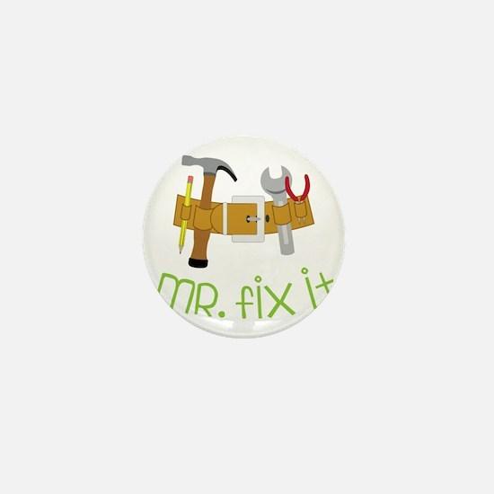 Mr. Fix It Mini Button
