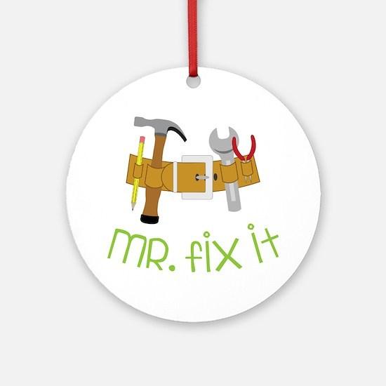 Mr. Fix It Round Ornament