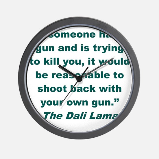 IF SOMEONE HAS A GUN AND IS TRYING TO K Wall Clock