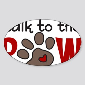 Talk To The Paw Sticker (Oval)