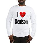 I Love Denison (Front) Long Sleeve T-Shirt