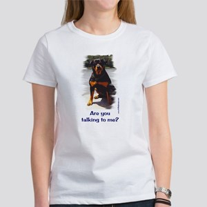 Are you talking to me Women's T-Shirt