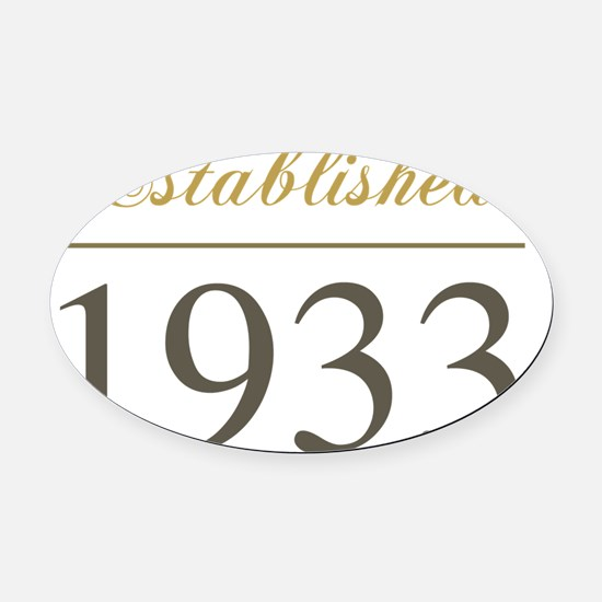 Established 1933 Oval Car Magnet
