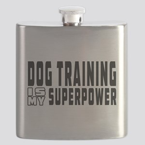 Dog Training Is My Superpower Flask