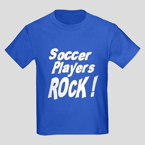 Soccer Players Rock ! Kids Dark T-Shirt