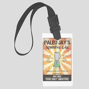 Paleo Jays Smoothie Cafe Large Luggage Tag