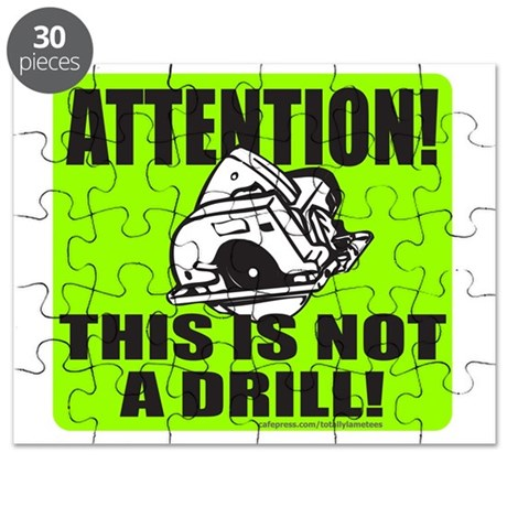 THIS IS NOT A DRILL T-SHIRTS AND GIFTS Puzzle