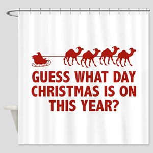 Guess What Day Christmas Is On This Year? Shower C