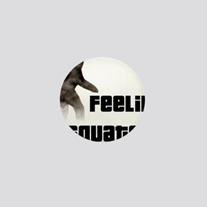 Feeling Squatchy Mini Button