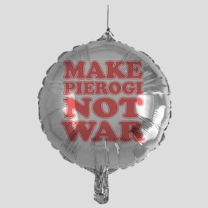 Make Pierogi Not War Apron Mylar Balloon