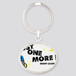 Just One More! Oval Keychain