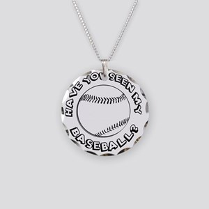 Have You Seen My Baseball? Necklace Circle Charm