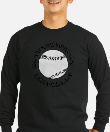 Have You Seen My Baseball T