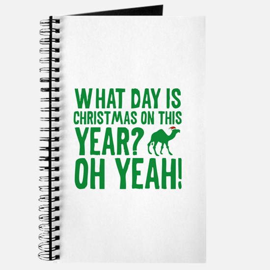 Guess What Day Is Christmas On This Year? Journal